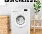 Máy giặt National báo lỗi U13